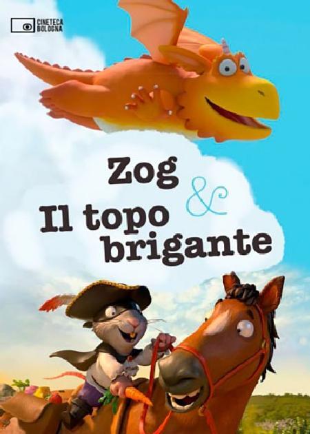 ZOG & IL TOPO BRIGANTE (ZOG & THE HIGHWAY RAT)