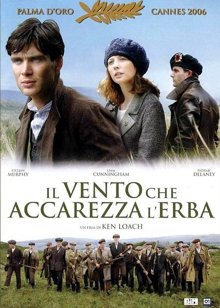 IL VENTO CHE ACCAREZZA L'ERBA (THE WIND THAT SHAKES THE BARLEY)