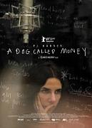 PJ. HARVEY - A DOG CALLED MONEY