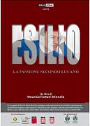 ESILIO LA PASSIONE SECONDO LUCANO