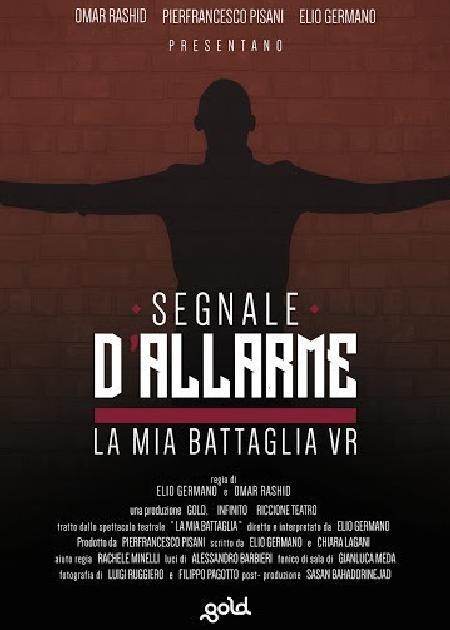 SEGNALI D'ALLARME - LA MIA BATTAGLIA VR