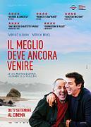 IL MEGLIO DEVE ANCORA VENIRE - I MARTEDI AL CINEMA A 3€