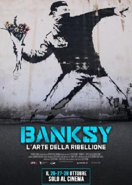 BANKSY - L'ARTE DELLA RIBELLIONE (BANKSY AND THE RISE OF OUTLAW ART)