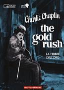 LA FEBBRE DELL'ORO (THE GOLD RUSH) (RIED.)