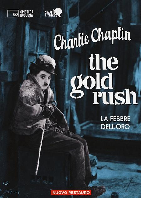 LA FEBBRE DELL'ORO (THE GOLD RUSH) (RIED.)