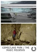 TFF2021 / ICEMELTLAND+MAGIC MOUNTAIN
